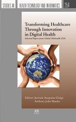 Transforming Healthcare Through Innovation in Digital Health