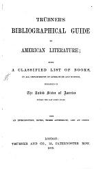 Trubner's Bibliographical Guide to American Literature