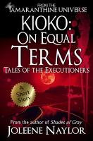 Kioko  On Equal Terms  Tales of the Executioners  PDF