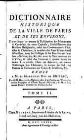Dictionnaire historique de la Ville de Paris et de ses environs: Volume2