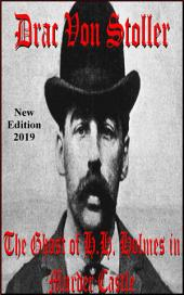 The Ghost of H.H. Holmes in Murder Castle