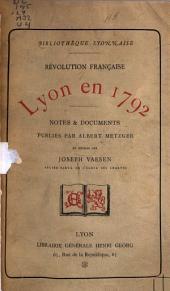 Révolution française: Lyon en 1789-[1795]. Notes et documents publiés, Volumes4à5