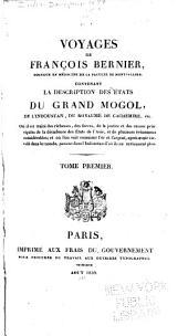 Voyages de François Bernier: contenant la description des états du Grand Mogol, Volumes1à2