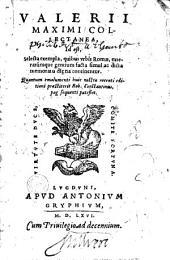 Valerii Maximi Collectanea... Quantum emolumenti huic nostrae recenti editioni praestiterit Rob. Constantinus, pag. sequenti patefiet