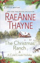 The Christmas Ranch & A Cold Creek Holiday: The Christmas Ranch\A Cold Creek Holiday