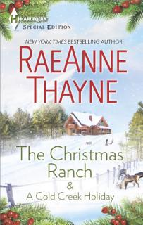 The Christmas Ranch   A Cold Creek Holiday Book
