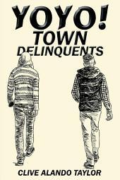 Yoyo! Town Delinquents