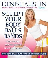 Sculpt Your Body with Balls and Bands PDF