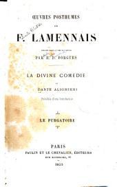 La Divine comédie de Dante Alighieri: Le Purgatoire