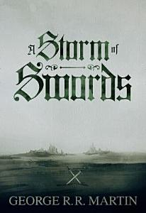 A Storm of Swords  Enhanced Edition   Parts 1   2  A Song of Ice and Fire  Book 3  Book
