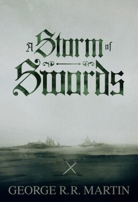 A Storm of Swords  Enhanced Edition   Parts 1   2  A Song of Ice and Fire  Book 3