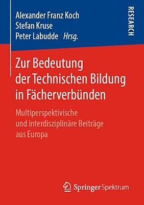 Zur Bedeutung der Technischen Bildung in F  cherverb  nden PDF