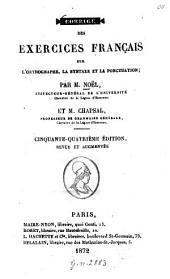 Corrigé des exercices français sur l'orthographe la syntaxe et la ponctuation; par Noël et Chapsal