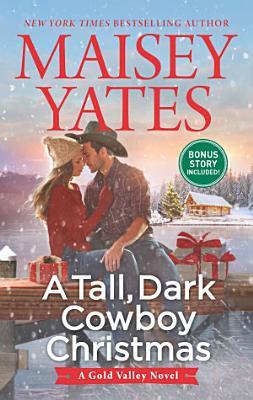 A Tall  Dark Cowboy Christmas