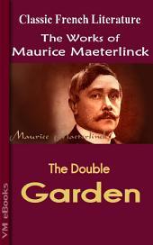 The Double Garden: Works of Maeterlinck