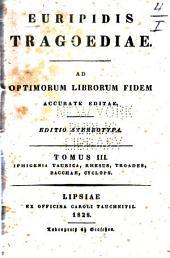 Euripidis Tragoediae: Volume 3