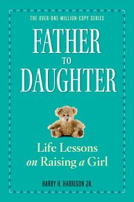 Father to Daughter  Revised Edition PDF