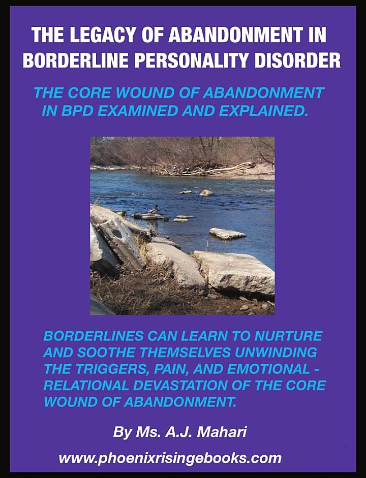 The Legacy of Abandonment in Borderline Personality Disorder