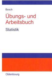 Übungs- und Arbeitsbuch Statistik