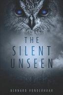 The Silent Unseen