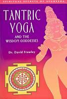 Tantric Yoga and the Wisdom Goddesses PDF