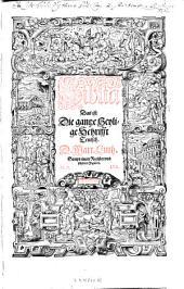 Biblia, das ist die gantze heylige Schrifft teutsch (durch) Martin Luther: Band 1
