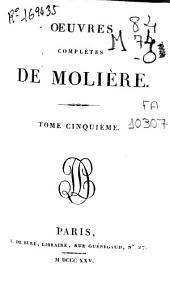 Oeuvres complètes de Molière: Volume5
