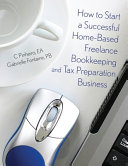 How to Start a Successful Home Based Freelance Bookkeeping and Tax Preparation Business PDF
