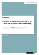 Inklusion  Sozialraumorientierung in der Arbeit Mit Menschen Mit Behinderung PDF