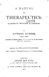 A Manual of Therapeutics: According to the Method of Hahnemann, Volumes 1-2