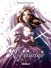La Rose Ecarlate T07: Tu seras toujours avec moi