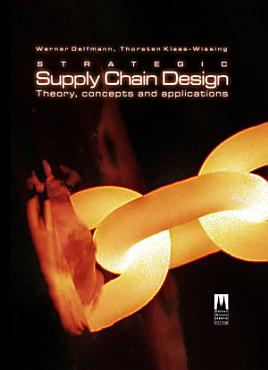 Strategic Supply Chain Design PDF