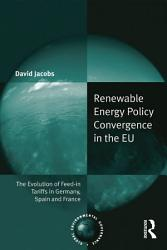 Renewable Energy Policy Convergence in the EU PDF