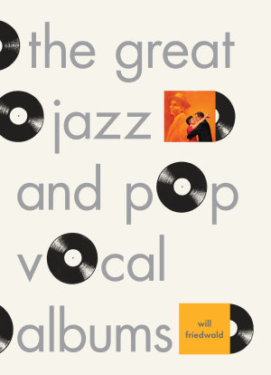 The Great Jazz and Pop Vocal Albums PDF
