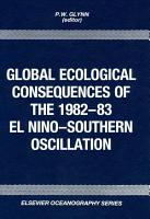 Global Ecological Consequences of the 1982 83 El Ni  o Southern Oscillation PDF