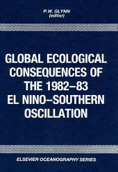 Global Ecological Consequences of the 1982-83 El Niño-Southern Oscillation