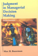 Judgment in Managerial Decision Making Book