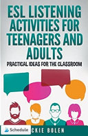ESL Listening Activities for Teenagers and Adults
