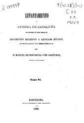 Colección de documentos inéditos del Archivo de la Corona de Aragón: documentos relativos a aquellos sucesos. Levantamiento y guerra de Cataluña en tiempo de Don Juan II. Tomos 14 al 26, Volum 19