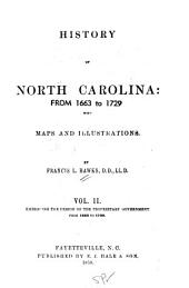 History of North Carolina: Embracing the period of the proprietary government, from 1663 to 1729