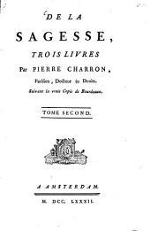 De La Sagesse: Volume2