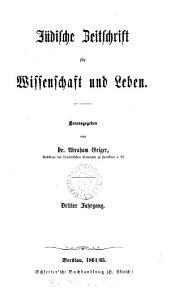 Jüdische Zeitschrift für Wissenschaft und Leben, herausg. von A. Geiger