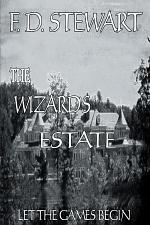 The Wizard's Estate Let the Games Begin