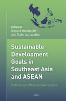 Sustainable Development Goals in Southeast Asia and ASEAN PDF