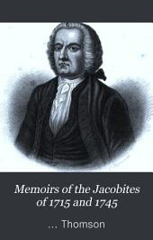 Memoirs of the Jacobites of 1715 and 1745: Volume 3