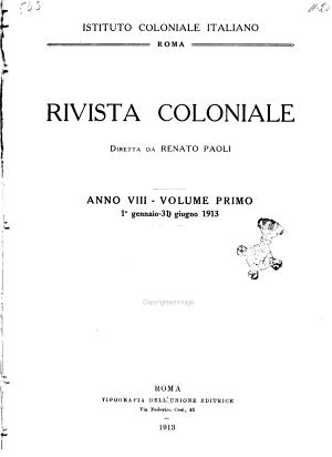 Rivista Coloniale Organo Dell Istituto Coloniale Italiano