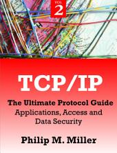 TCP/IP: The Ultimate Protocol Guide, Volume 2
