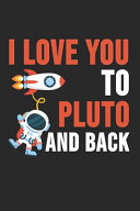I Love You To Pluto And Back