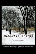 Material Things Book