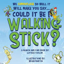 Download Could It Be a Walking Stick  Book